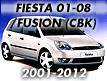 Fiesta 01-08/Fusion CBK 2001-2012