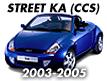 Street Ka CCS 2003-2005
