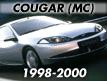 Cougar MC 1998-2000