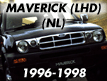 Maverick NL (LHD) 1996-1998