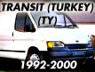 Transit TY (Turkey) 1992-2000