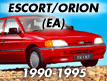 Escort/Orion EA 1990-1995