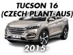 TUCSON 16 (CZECH PLANT-AUS) (2015-)