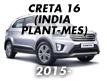 CRETA 16 (INDIA PLANT-MES) (2015-)