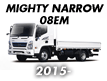 MIGHTY NARROW 08EM (2015-)