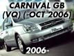 CARNIVAL/SEDONA 05: -OCT.2006 (2006-2006)