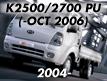 K2500/K2700 04: -OCT.2006 (2004-2006)