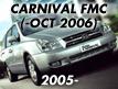 CARNIVAL/SEDONA 05: -OCT.2006 (2005-2006)