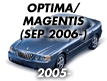 OPTIMA/MAGENTIS 05: SEP.2006- (2006-)