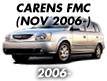 CARENS 06: NOV.2006- (2006-)