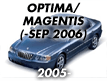 OPTIMA/MAGENTIS 05: -SEP.2006 (2005-2006)