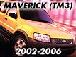 Maverick TM3 (RHD) 2002-2006