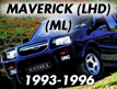 Maverick ML (LHD) 1993-1996